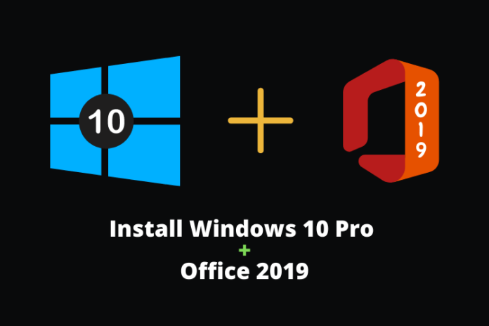 download Windows 10 Pro with office 2019
