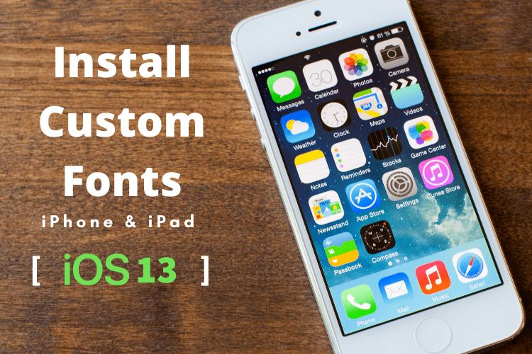 install custom fonts on iOS, install custom fonts on iPhone, custom fonts on iPad