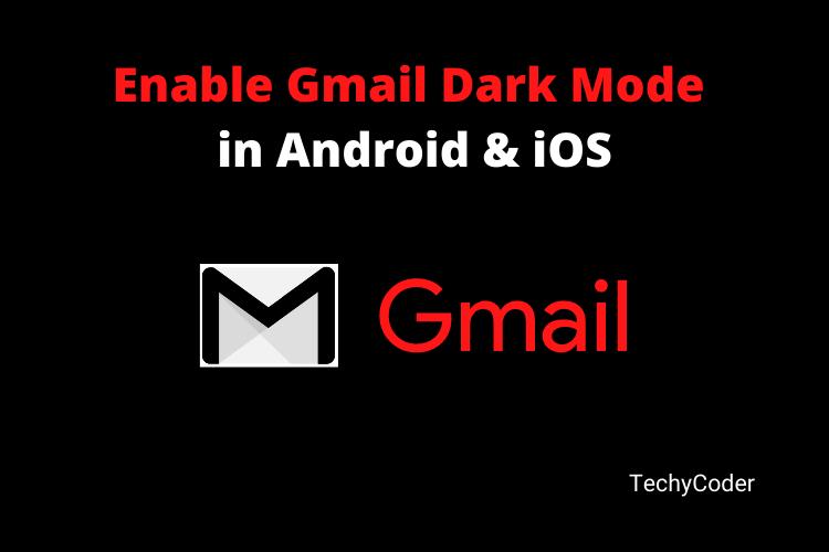 gmail dark mode, gmail dark, night mode gmail, how to make gmail dark mode