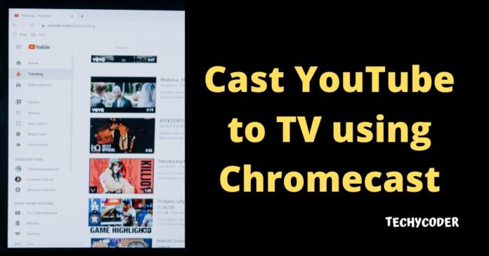 cast youtube to chromecast, how to cast youtube to tv using chromecast in 2 minutes