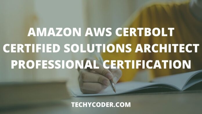 Amazon AWS Certbolt Certified Solutions Architect Professional Certification