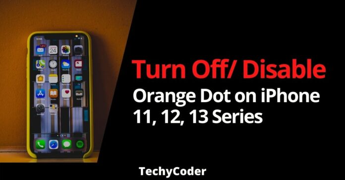 disable turn off orange dot on iPhone